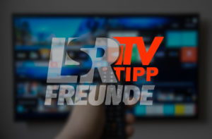 LSR-Freun.de TV Tipp