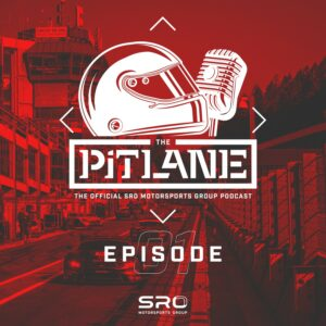 SRO Motorsports Group The Pitlane Podcast