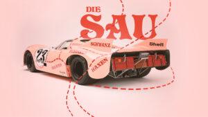 Porsche 917 Die Sau